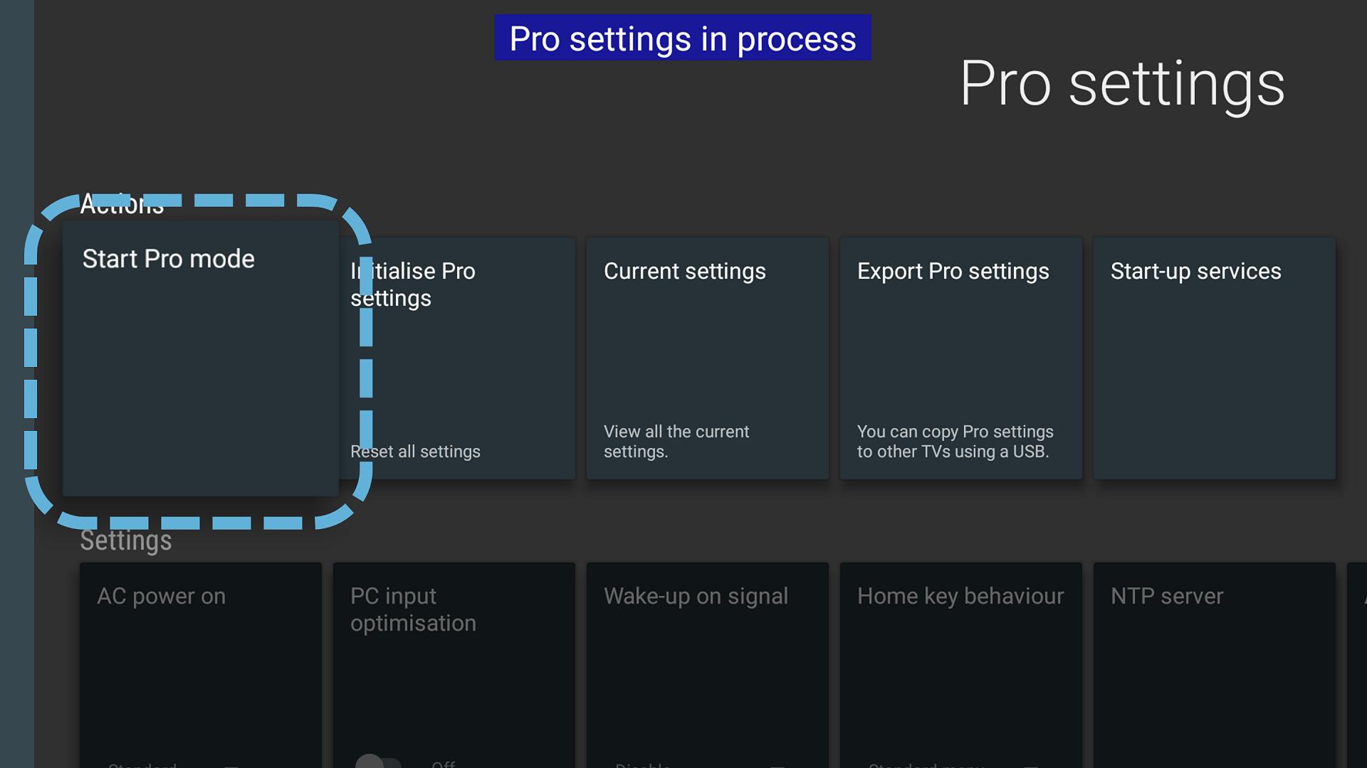Pro settings > Start Pro mode   BRAVIA Professional Display